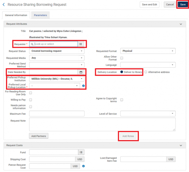 Screenshot shows the Resoure Sharing Borrowing Request screen, with the Requester, Date Needed By, Preferred Pickup Institution and Location, Delivery Location, Add Rota button, and Save button highlighted.